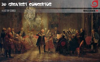 Giới thiệu 20 concerto nổi tiếng